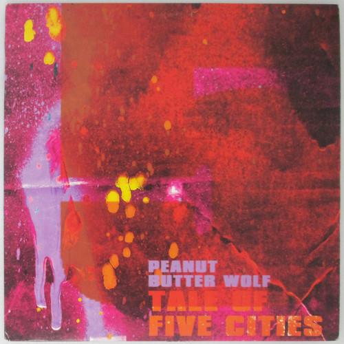 "Peanut Butter Wolf – Tale of Five Cities (12"" single)"
