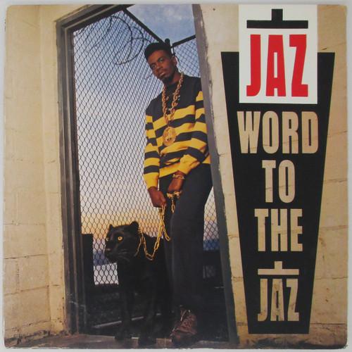 Jaz – Word To The Jaz