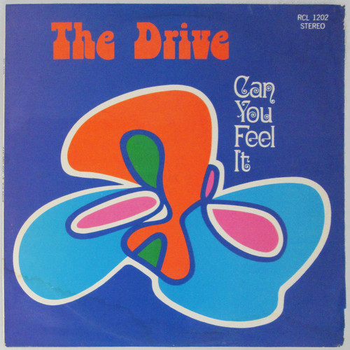 The Drive – Can You Feel It