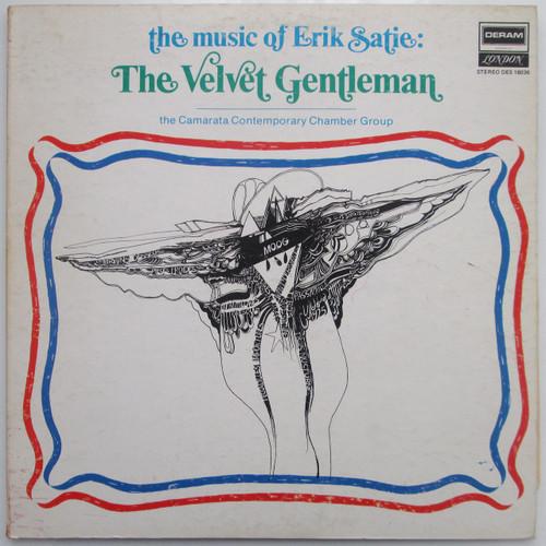 The Music Of Erik Satie:  The Velvet Gentleman