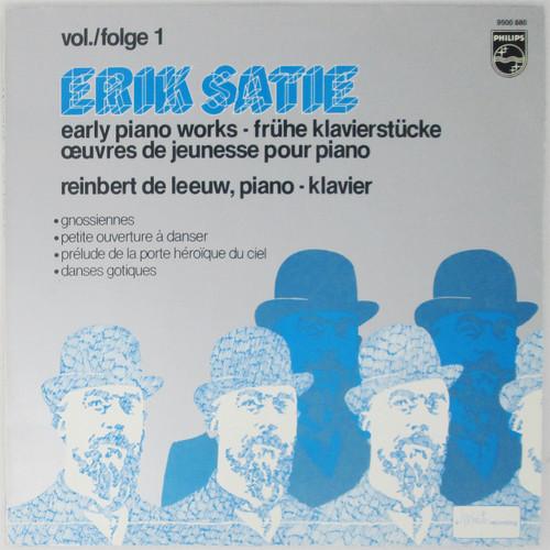 Erik Satie, Reinbert de Leeuw – Early Piano Works, Volume One