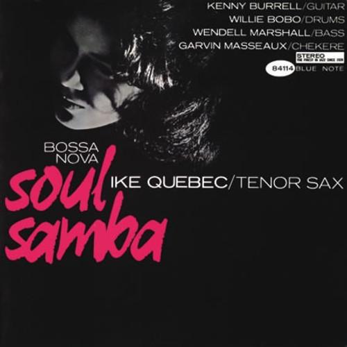 Ike Quebec - Bossa Nova Soul Samba (out of print Analogue Productions)