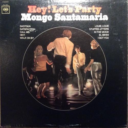 Mongo Santamaria  Hey Let's Party (2 Eye VG+)