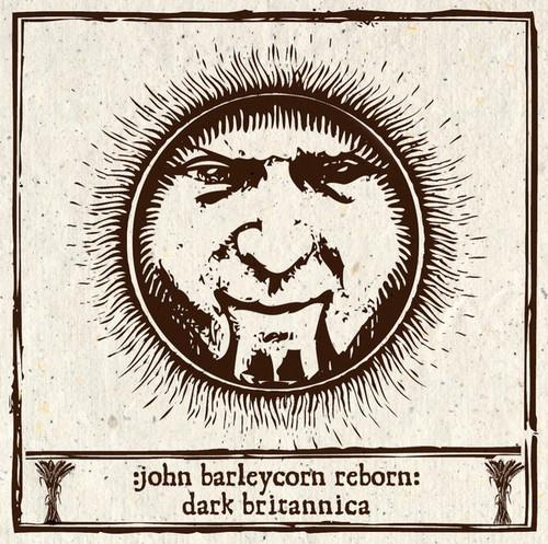Various - John Barleycorn Reborn - Dark Britannica (4 LP Boxset)