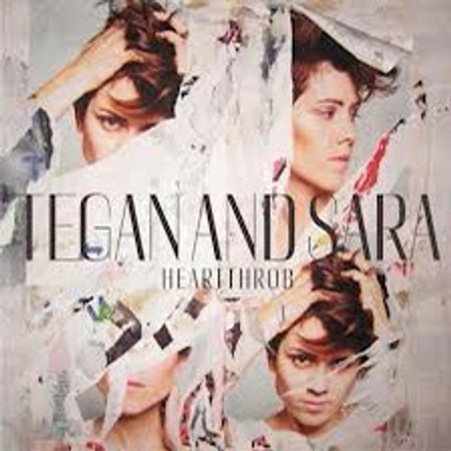 Tegan And Sara - Heartthrob with colour Insert