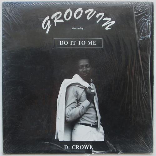 "D. Crowe – Do It To Me  (Ottawa funk / boogie 12"")"