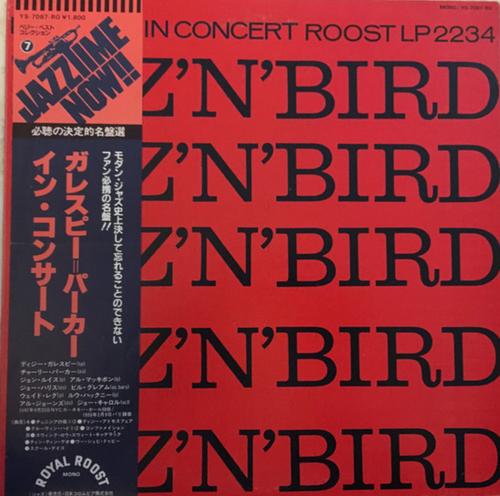Dizzy Gillespie & Charlie Parker - Diz 'N' Bird In Concert (Japan)