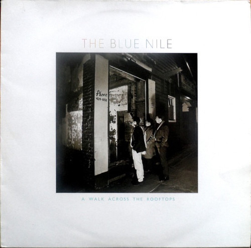 The Blue Nile - A Walk Across The Rooftops (1st UK VG+/NM)