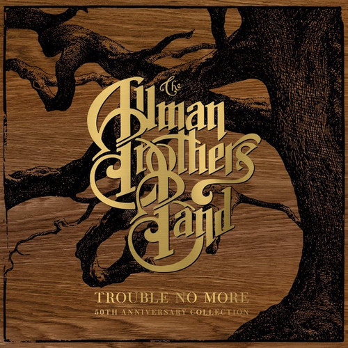 The Allman Brothers Band - Trouble No More (10 LP 50th Anniversary Collection)