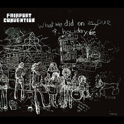 Fairport Convention - What We Did On Our Holidays (2006 180g VG+/NM)