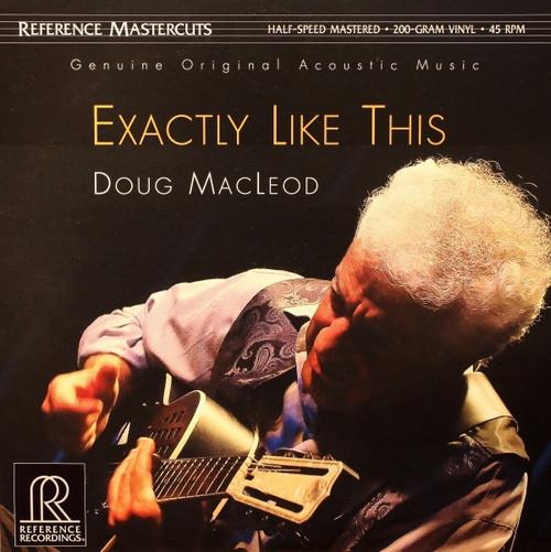 Doug MacLeod - Exactly Like This (Refrence Recordings)