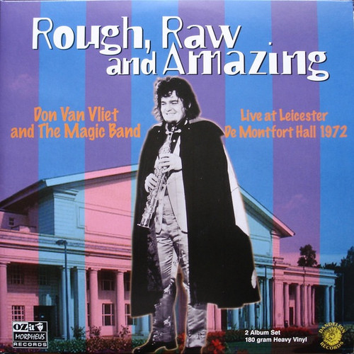Don Van Vliet - Rough, Raw And Amazing (Live At Leicester De Montfort Hall 1972) (Numbered Limited Edition on Yellow vinyl)