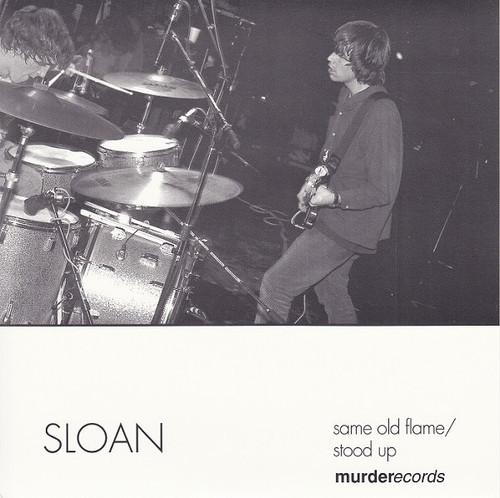 """Sloan - Stood Up / Same Old Flame   (1995 7"""")"""