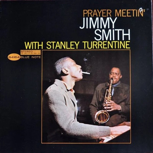 Jimmy Smith - Prayer Meetin' (Tone Poet series)