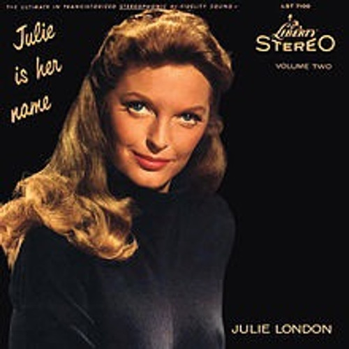 Julie London - Julie Is Her Name Volume II (200g Analogue Productions)