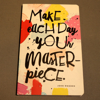 """Make each day your masterpiece"" Journal"