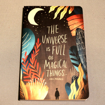 """The universe is full of magical things"" Journal"
