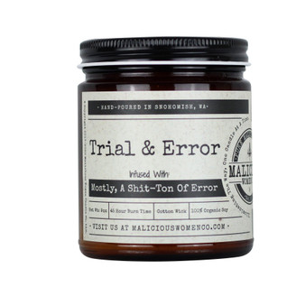 """Trial & Error - Infused with """"Mostly, A Shit-Ton Of Error"""""""