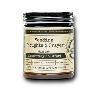 """Sending Thoughts & Prayers - Infused With """"Absolutely No Effort"""""""