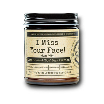 I Miss Your Face!
