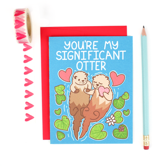 You're My Significant Otter Love Card