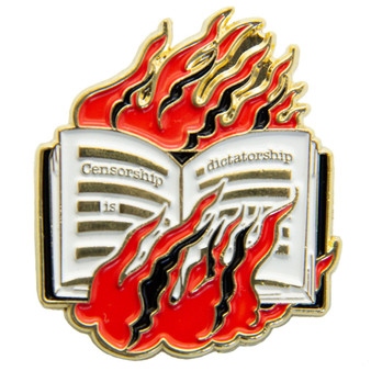 """Censorship is Dictatorship"" Burning Book Enamel Pin in Gold"