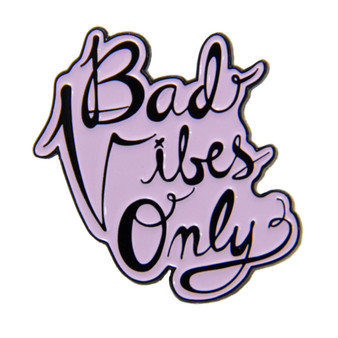 """Bad Vibes Only"" Witchy Enamel Pin"