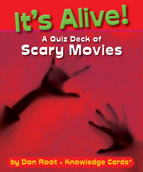 It's Alive! A Quiz Deck of Scary Movies