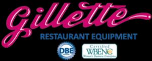 Gillette Restaurant Equipment