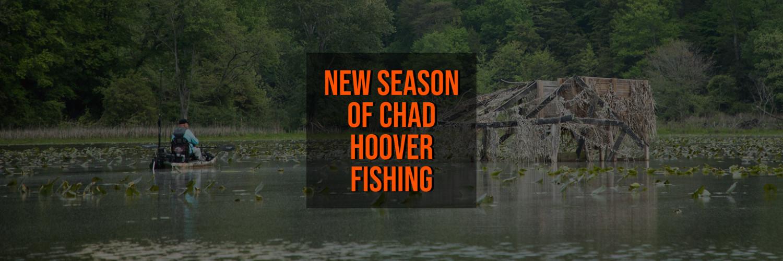 New Season of Chad Hoover Fishing