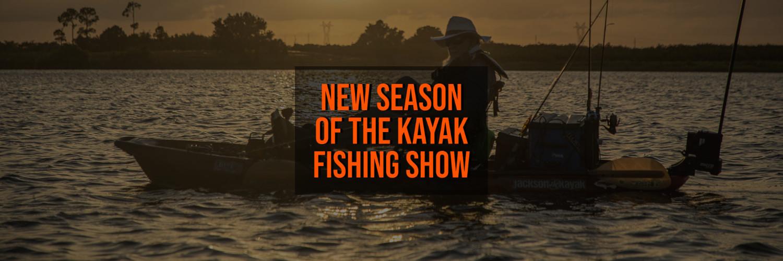 New Season of The Kayak Fishing Show
