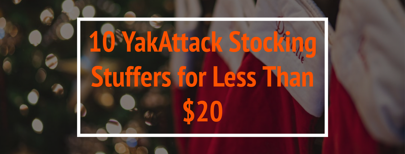 Ten YakAttack Stocking Stuffers for Under $20
