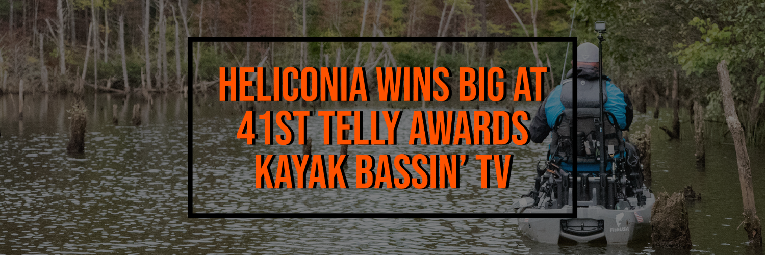 Heliconia Wins Big at 41st Telly Awards - Kayak Bassin' TV