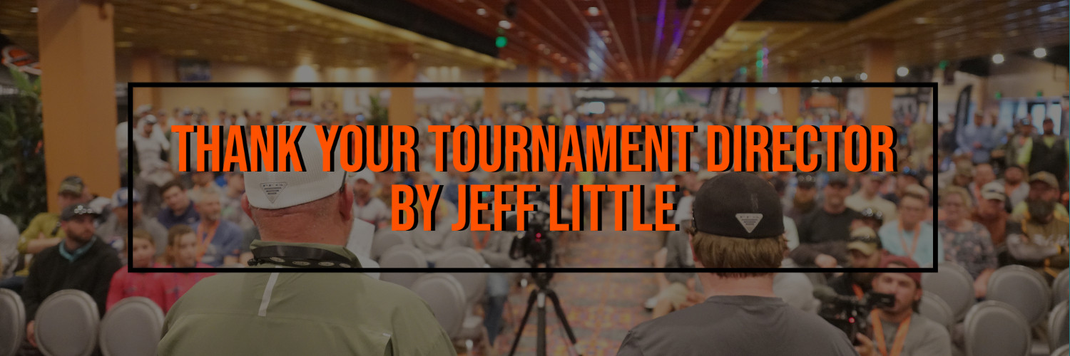 Thank Your Tournament Director by Jeff Little