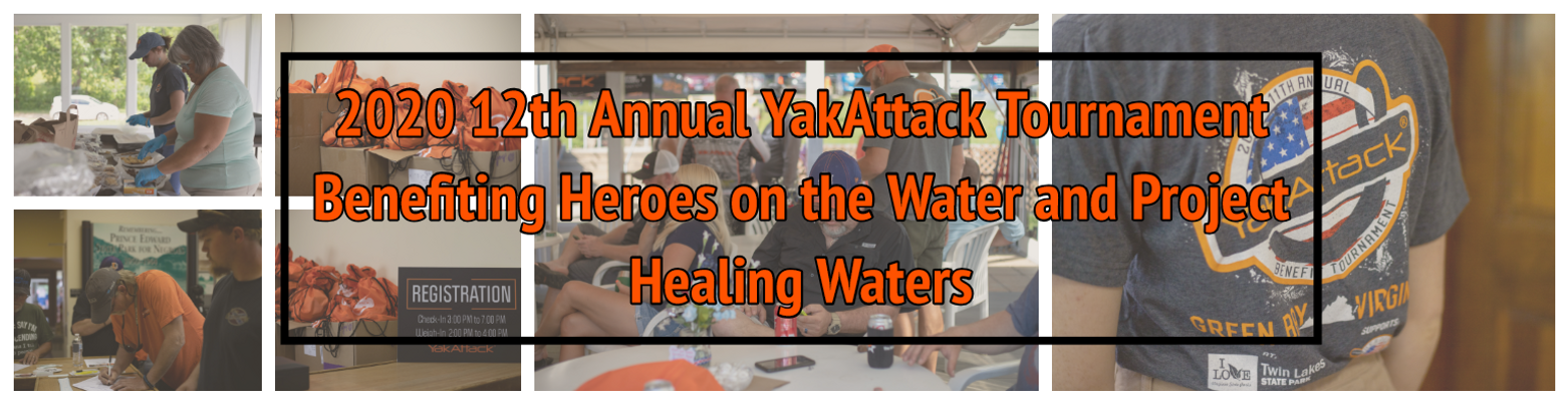 12th Annual YakAttack Benefit Tournament - Info, Rules, How to Register