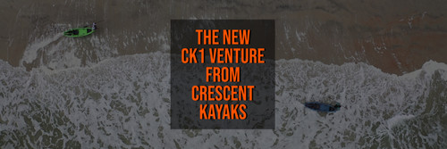The New CK1 Venture from Crescent Kayaks