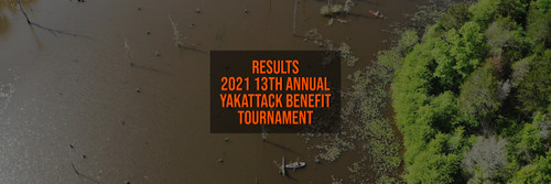 Results - 2021 13th Annual YakAttack Benefit Tournament