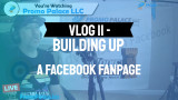 Vlog 11 - Building up a Facebook fanpage