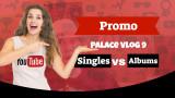 Vlog 9 - Singles vs Albums