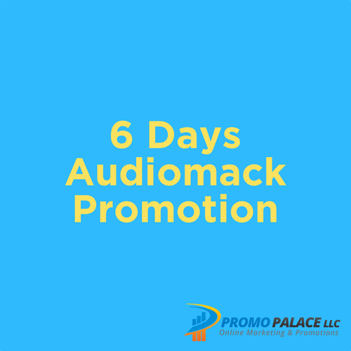 6 days Audio Mack Promotion