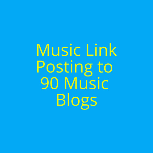 Music Link Posting to 90 Blogs