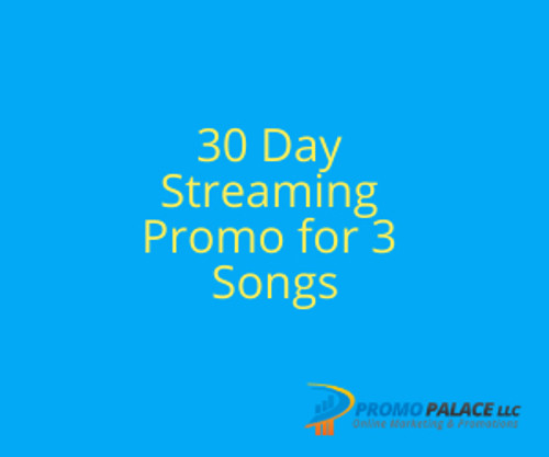 30 Day Streaming Promo for 3 Songs