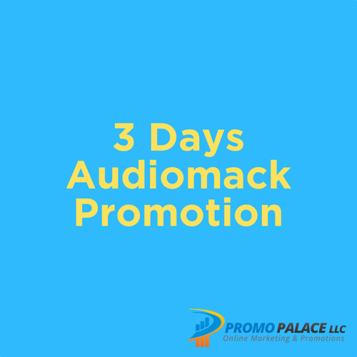 3 days  Audio Mack Promotion