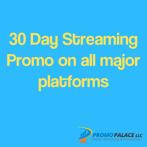 30 Day Streaming Promo on all major platforms