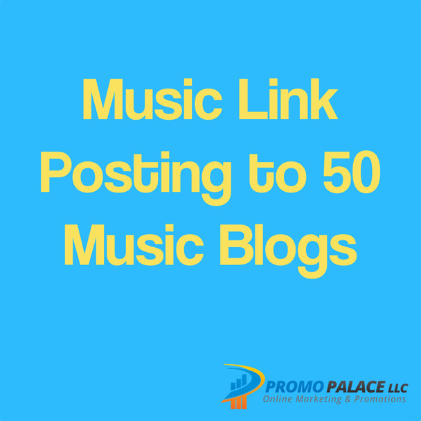Music Link Posting to 50 Music Blogs