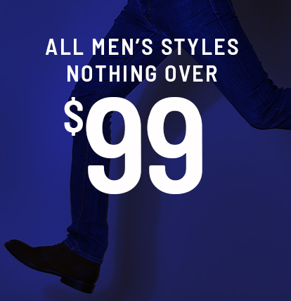 All Men's Styles $99 and under
