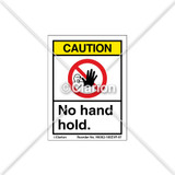 Caution/No Hand Hold