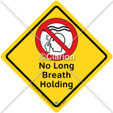 No Long Breath Holding Sign (WS1003-18)