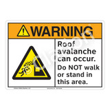 Warning/Roof Avalanche Sign (F1284-)