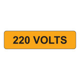 220 Volts Label (V220-)